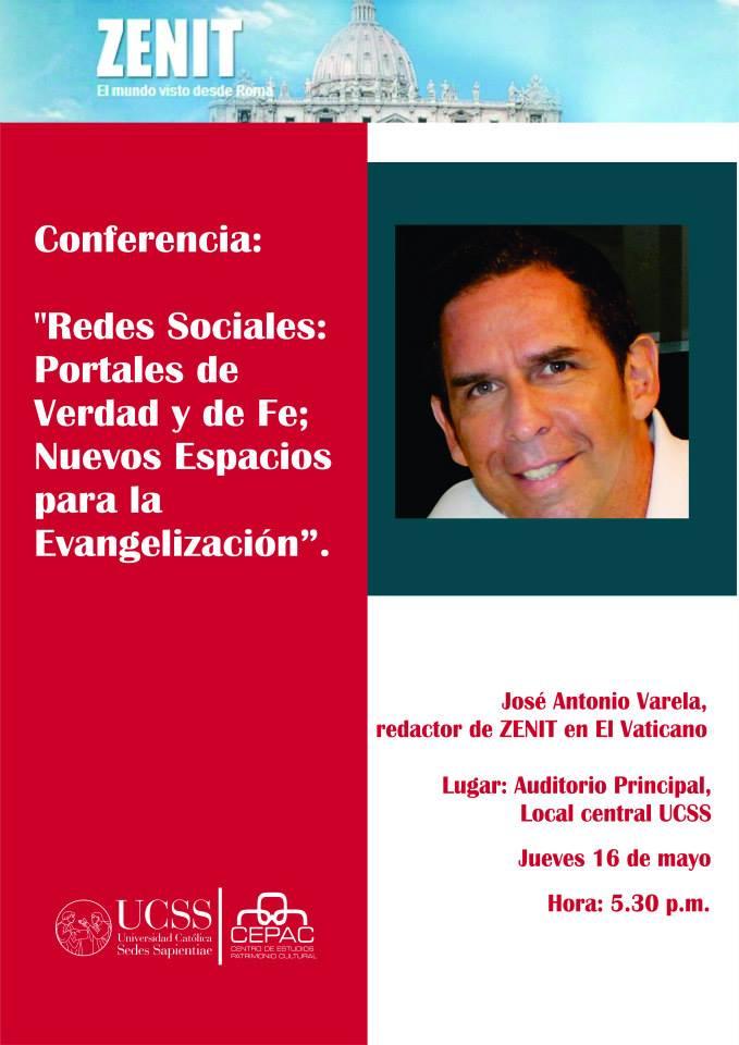 """""""Conferencia: Redes Sociales Portales de Verdad y de Fe; Nuevos espacios para la evangelización"""""""