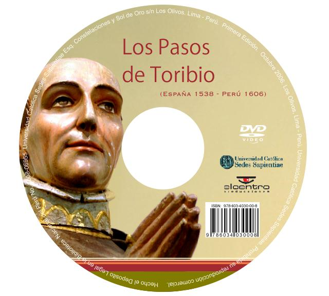SANTO TORIBIO DE MOGROVEJO. DOCUMENTAL