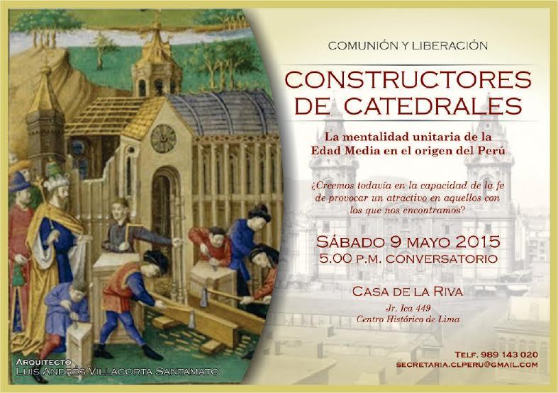 Constructores de Catedrales. Sábado 9 de mayo